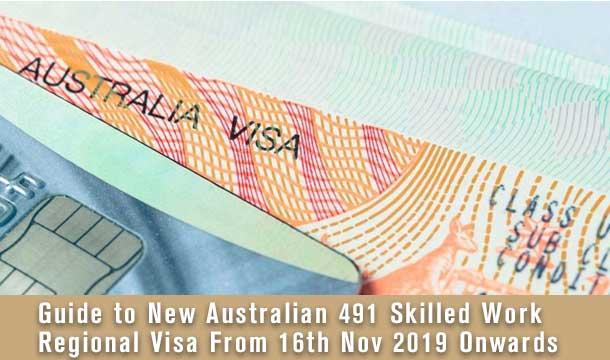 Guide to New Australian 491 Skilled Work Regional Visa From 16th Nov 2019 Onwards 1